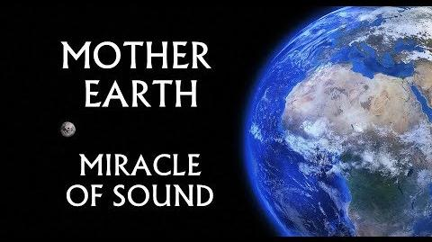 MOTHER EARTH 2017 by Miracle Of Sound