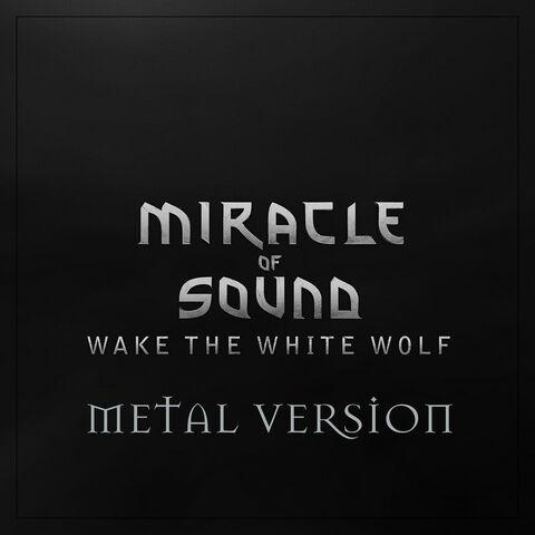 File:Wake-the-white-wolf-metal.jpg
