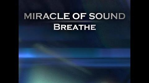 Breathe (Original Song) - Miracle Of Sound