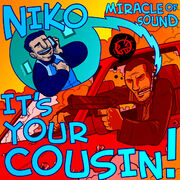 Niko-its-your-cousin