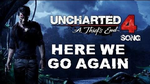 UNCHARTED 4 SONG - Here We Go Again by Miracle Of Sound