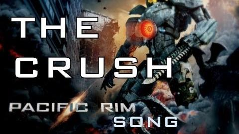 PACIFIC RIM SONG - THE CRUSH by Miracle Of Sound