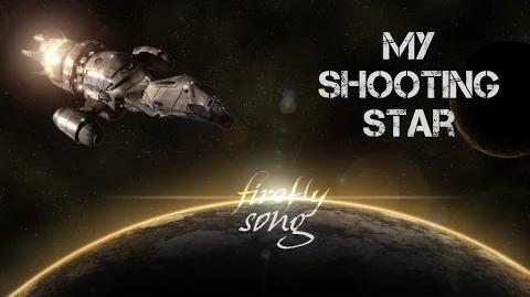 FIREFLY SERENITY SONG My Shooting Star by Miracle Of Sound