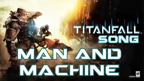 TITANFALL SONG - Man And Machine