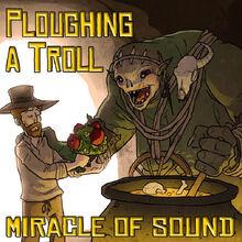 Ploughing-a-troll