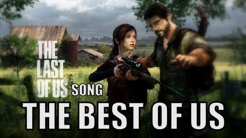 THE LAST OF US SONG - The Best Of Us by Miracle Of Sound