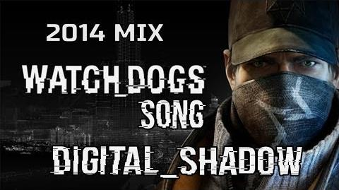 WATCH DOGS 2014 - Digital Shadow by Miracle Of Sound
