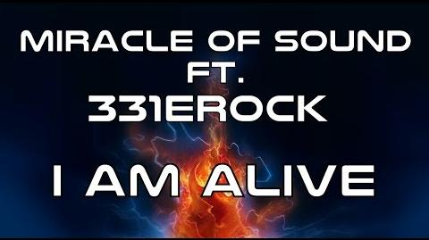 I AM ALIVE - Miracle Of Sound Ft