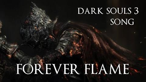 DARK SOULS 3 SONG - Forever Flame by Miracle Of Sound