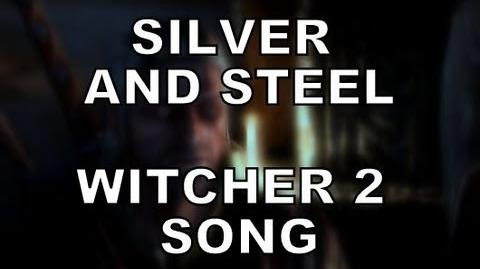 WITCHER 2 SONG - Silver & Steel
