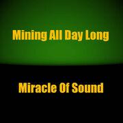 MiningAllDayLong