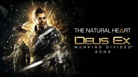 DEUS EX MANKIND DIVIDED SONG - The Natural Heart by Miracle Of Sound