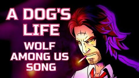 WOLF AMONG US SONG - A Dog's Life by Miracle Of Sound