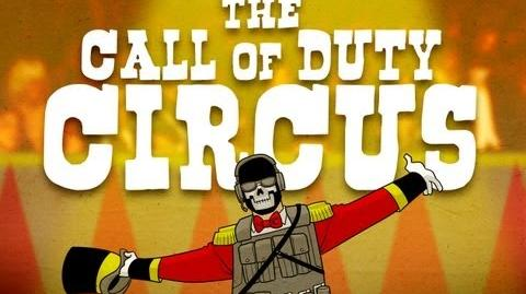 THE CALL OF DUTY CIRCUS!