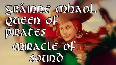 Gráinne Mhaol, Queen Of Pirates by Miracle Of Sound