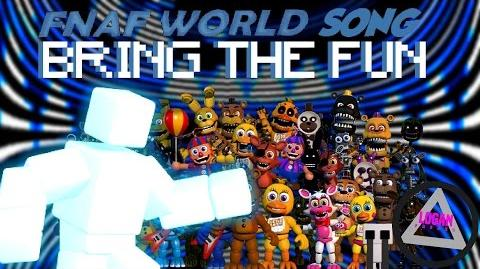 "Scream - ""Bring The Fun"" FNAF World Song"