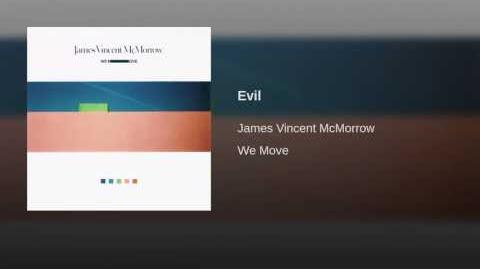 Evil - James Vincent McMorrow