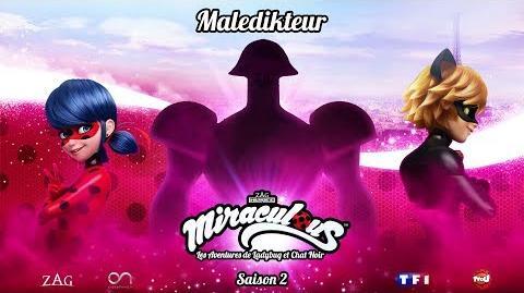 Inédit Miraculous saison 2 Bande annonce Maledikteur sur TFOU le dimanche 7 octobre