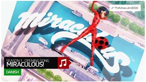 Ladybug og Cat Noir på eventyr - Miraculous! (Official Opening Song) Danish