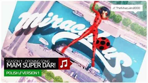 Miraculum. Biedronka i Czarny Kot - Mam super dar! (Official Opening Song) Polish (Ver