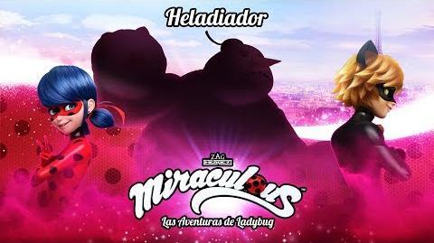 MIRACULOUS 🐞 HELADIADOR - TRAILER 🐞 Las Aventuras de Ladybug Oficial episodio