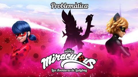 MIRACULOUS 🐞 PROBLEMÁTICA - TRAILER 🐞 Las Aventuras de Ladybug Oficial episodio