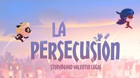MIRACULOUS CHIBI - LA PERSECUSIÓN