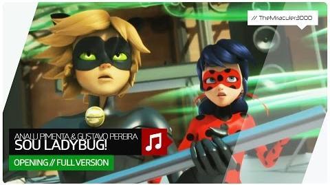 Miraculous - Analu Pimenta & Gustavo Pereira - Sou Ladybug! (Full opening song) Br