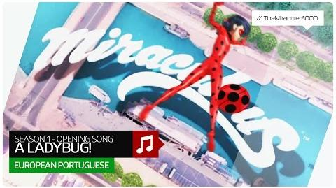 As Aventuras de Ladybug - A Ladybug! (Official Opening Song) European Portuguese