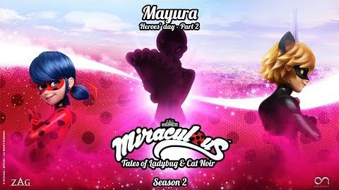 MIRACULOUS 🐞 MAYURA (Heroes' Day - part 2) - OFFICIAL TRAILER 🐞 Tales of Ladybug and Cat Noir