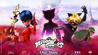 MIRACULOUS 🐞 CHAT BLANC - TRAILER OFFICIAL 🐞
