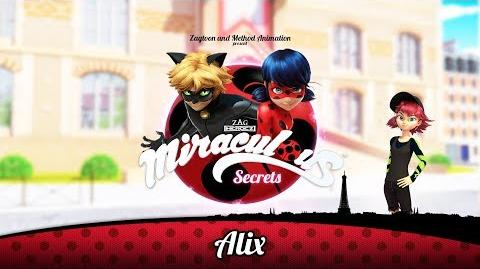 MIRACULOUS SECRETS 🐞 ALIX 🐞 Tales of Ladybug and Cat Noir