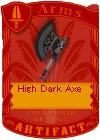 High Dark Axe