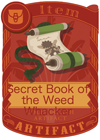 Secret Book of the Weed Whacker