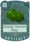 Deadly Venom Bag