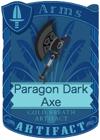 Paragon Dark Axe