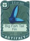 Big Fish Tail Fin