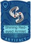 Shining Red-eyed Armlet