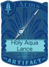 Holy Aqua Lance