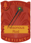 Poisonous Rod