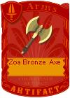 Zoa Bronze Axe