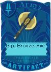 Giga Bronze Axe