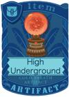 High Underground Orb