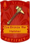 Zoa Bronze War Hammer