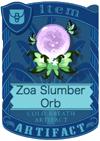 Zoa Slumber Orb