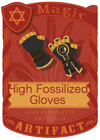 High Fossilized Gloves