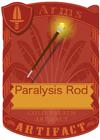 Paralysis Rod