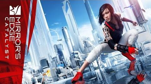 Mirror's Edge Catalyst Премьерный трейлер E3 2015