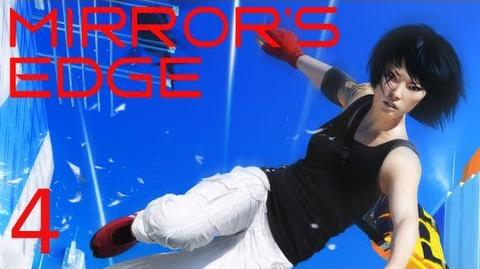 ESCAPING THE FUZZ! (Mirror's Edge Part 4)