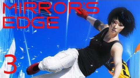 WHAT'S GOING ON? (Mirror's Edge Part 3)